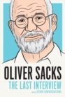 Oliver Sacks: The Last Interview - Book