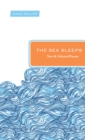 The Sea Sleeps : New and Selected Poems - eBook