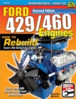 Ford 429/460 Engines : How to Rebuild - Book