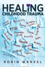 Healing Childhood Trauma : Transforming Pain into Purpose with Post-Traumatic Growth - eBook