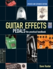 Guitar Effects Pedals : The Practical Handbook - Book