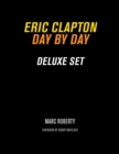 Eric Clapton : Day by Day Deluxe Set - Book