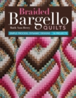 Braided Bargello Quilts : Simple Process, Dynamic Designs * 16 Projects - eBook