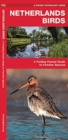 Netherlands Birds : A Folding Pocket Guide to Familiar Species - Book