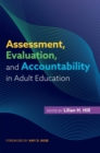 Assessment, Evaluation, and Accountability in Adult Education - Book