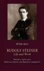 Rudolf Steiner, Life and Work : 1900-1914: Spiritual Science and Spiritual Community - Book