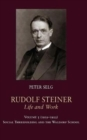 Rudolf Steiner, Life and Work : 1919-1922: Social Threefolding and the Waldorf School - Book