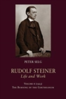 Rudolf Steiner, Life and Work : 1923: The Burning of the Goetheanum - Book