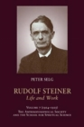 Rudolf Steiner, Life and Work : 1924-1925: The Anthroposophical Society and the School for Spiritual Science - Book