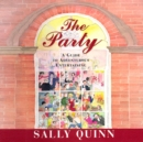 The Party : A Guide to Adventurous Entertaining - eAudiobook