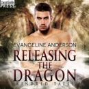 Releasing the Dragon - eAudiobook