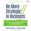 Be More Strategic in Business - eAudiobook
