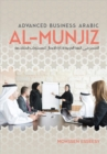 Al-Munjiz : Advanced Business Arabic - Book