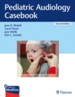 Pediatric Audiology Casebook - Book