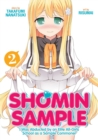 Shomin Sample: I Was Abducted by an Elite All-Girls School as a Sample Commoner : Vol. 2 - Book