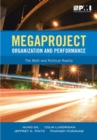 Megaproject Organization and Performance : The Myth and Political Reality - Book