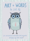 Art + Words to Live By : 20 Inspirational Notecards with Envelopes - Artwork by Susa Talan - Book