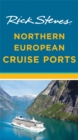 Rick Steves Northern European Cruise Ports (Second Edition) - Book