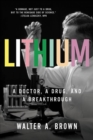 Lithium : A Doctor, a Drug, and a Breakthrough - Book