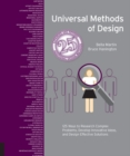 Universal Methods of Design Expanded and Revised : 125 Ways to Research Complex Problems, Develop Innovative Ideas, and Design Effective Solutions - Book