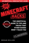 Hacks for Minecrafters : The Unofficial Guide to Tips and Tricks That Other Guides Won't Teach You - Book