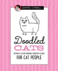 Doodled Cats : Dozens of clever doodling exercises & ideas for cat people - Book