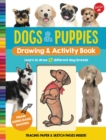 Dogs & Puppies Drawing & Activity Book : Learn to draw 17 different dog breeds - Book