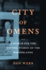 City of Omens : A Search for the Missing Women of the Borderlands - Book