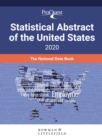 ProQuest Statistical Abstract of the United States 2020 : The National Data Book - Book