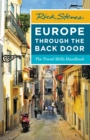 Rick Steves Europe Through the Back Door (Thirty-Eighth Edition) : The Travel Skills Handbook - Book
