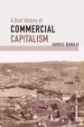 A Brief History of Commercial Capitalism - Book