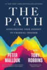 The Path : Accelerating Your Journey to Financial Freedom - Book