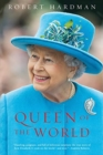 Queen of the World - Elizabeth II: Sovereign and Stateswoman - Book