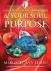 Gemstone Guardians Cards and Your Soul Purpose - Book