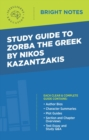 Study Guide to Zorba the Greek by Nikos Kazantzakis - eBook