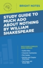Study Guide to Much Ado About Nothing by William Shakespeare - eBook