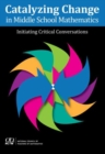 Catalyzing Change in Middle School Mathematics - Book