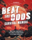 Beat the Odds: Improve Your Chances of Surviving - Book