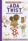 Ada Twist and the Perilous Pants : The Questioneers Book #2 - eBook