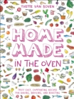 Home Made in the Oven : Truly Easy, Comforting Recipes for Baking, Broiling, and Roasting - eBook
