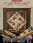 Simple Whatnots II : A Second Helping of Satisfyingly Scrappy Quilts - eBook