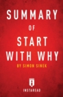 Summary of Start with Why : by Simon Sinek | Includes Analysis - eBook