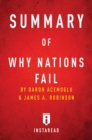 Summary of Why Nations Fail : by Daron Acemoglu and James A. Robinson | Includes Analysis - eBook