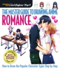 Master Guide to Drawing Anime, The: Romance : How to Draw the Popular Character Types Step by Step - Book