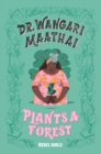 Dr. Wangari Maathai Plants a Forest - Book