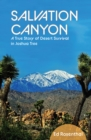 Salvation Canyon : A True Story of Desert Survival in Joshua Tree - eBook