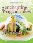 Enchanting Magical Cakes - Book