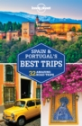 Lonely Planet Spain & Portugal's Best Trips - Book