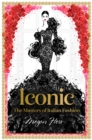 Iconic: The Masters of Italian Fashion - Book