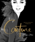 The Illustrated World of Couture - Book